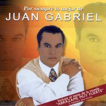 Juan Gabriel / Por Siempre Lo Mejor
