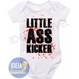 Body Infantil Bebê - Little Ass Kicker (the Walking De