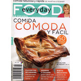 Food Every Day - Comida Fabulosa Y Rápida De Martha Stewart