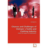 Chances And Challenges Of Vietnam