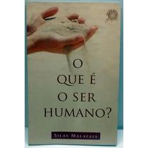 Livro O Que É O Ser Humano? Silas Malafaia