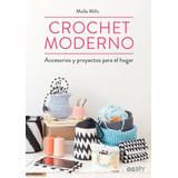 Crochet Moderno - Molla Mills - Ed. Gg
