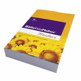 Bíblia Vida Melhor - Mulher - Nvi - 30 Unidades