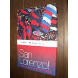 San Lorenzo Toda La Gloria Toda Su Historia + Dvd Szw