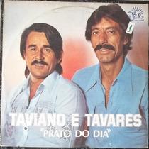 Lp Taviano E Tavares (prato Do Dia)