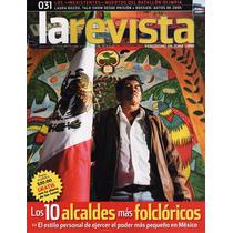 La Revista - Los 10 Alcaldes Más Folclóricos - Laura Bozzo