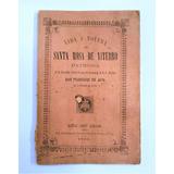 Libro Vida Y Novena De Santa Rosa De Viterbo Salta Año 1890