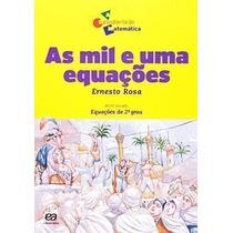 Livro As Mil E Uma Equações Ernesto Rosa