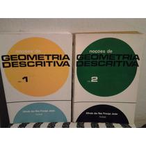 Noçoes De Geometria Descritiva - Volumes 1 E 2