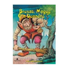 Livro Bruxas, Magos E Duendes Editora Leitura - Oferta
