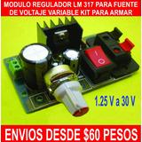 Modulo Regulador De Voltaje Lm317 Kit Fuente Variable