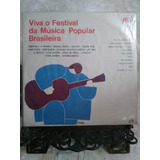 Lp - Viva O Festival Da Música Popular Brasileira