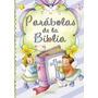 Parábolas De La Biblia (pequeños Cristianos); A Envío Gratis