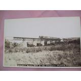 Foto Postal Tren Puente Ferrocarril Colonia Suiza Año 1933