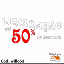 Adesivo De Vitrine Liquidação Desconto Promoção Loja Will653