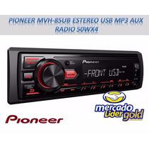 Pioneer Mvh-85ub Estereo Usb Mp3 Aux Radio 50wx4 Oferta !!