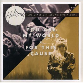 Cd Hillsong You Are My World + For This Cause (original Lac)