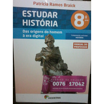 Livro Estudar História Das Origens Do Homem A Era Digital 8