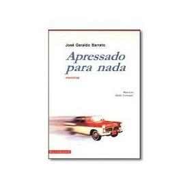 Livro - Apressado Para Nada - Bom Estado De Conservação!!