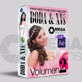 Volumen 2 Proyectos After Effects Para Boda Y Xv´s Años