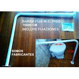 Barra Seguridad, Piso Muro 70x80 W.c