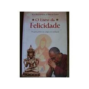 O Livro Da Felicidade, Sua Santidade, O Dalai Lama, (novo)