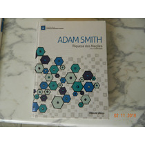 Adam Smith - Riqueza Das Nações ( Economia, Produtividade )