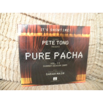Cd Pete Tong Presents Pure Pacha Vol.ii Duplo Importado