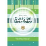 Libro Curación Metafísica | Rubén Cedeño