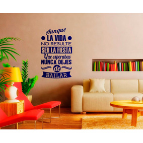 Vinilos frases vinilos decorativos en mercado libre for Pegatinas frases pared