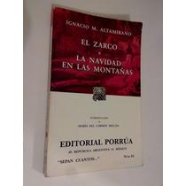 El Zarco / Navidad En Las Montañas , Ignacio M. Altamirano