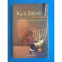 Libro - Kol Israel El Judaismo Sus Fiestas Y Tradiciones