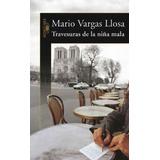 Travesuras De Una Niña Mala. M. Vargas Llosa. Libro Físico.