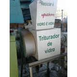Triturador De Vidro