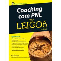 Coaching Com Pnl Para Leigos - Kate Burton - Novo