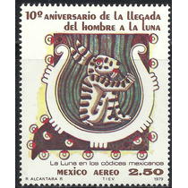 1979 Aniv Llegada Hombre A Luna Espacio Códice Prehispánico