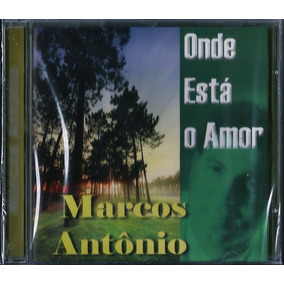 Cd Marcos Antônio Onde Está O Amor