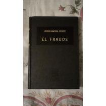 Libro El Fraude, Jesús Zamora-pierce (excelente Estado)