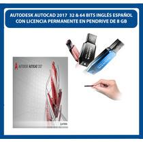 Autocad 2017 32 & 64 Bits Ingles Español En Pendrive De 8 Gb