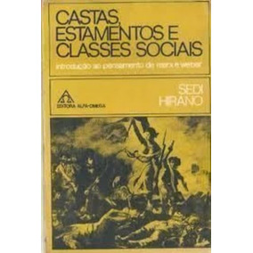 Castas Estamentos E Classes Sociais Introducao Ao Pensame...