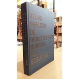 atlas de del siglo xxi editorial phaidon