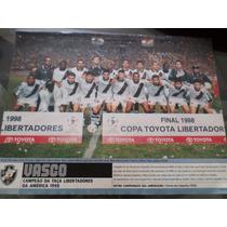Poster Placar Vasco Campeão Taça Libertadores 1998 21x27cm