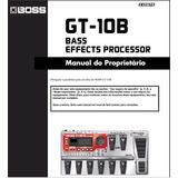 Manual Boss Gt-10b Português - Em Pdf