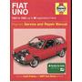 Libro Servicio Taller Reparacion Fiat Uno 83 - 95 Haynes