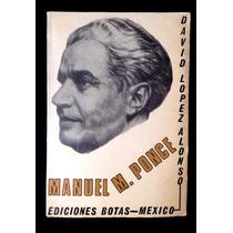 David López Alonso. Manuel M. Ponce. Ediciones Botas, 1971