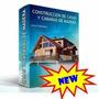 Aprenda Construccion De Casas Y Cabañas De Madera