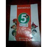 Matematica 5 Conocer Mas - Editorial Santillana (cod 312)
