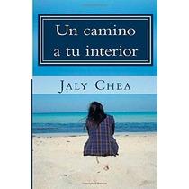 Libro Un Camino A Tu Interior: Galeria De Poemas - Nuevo