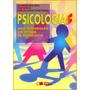 Livro Digital : Psicologias - Autora Ana Bock