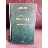 Pascal B Grandes Obras Del Pensamiento Altaya 24
